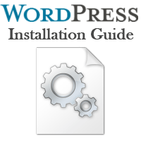WordPress Installation Guide - Avoiding Installation Problems With WordPress
