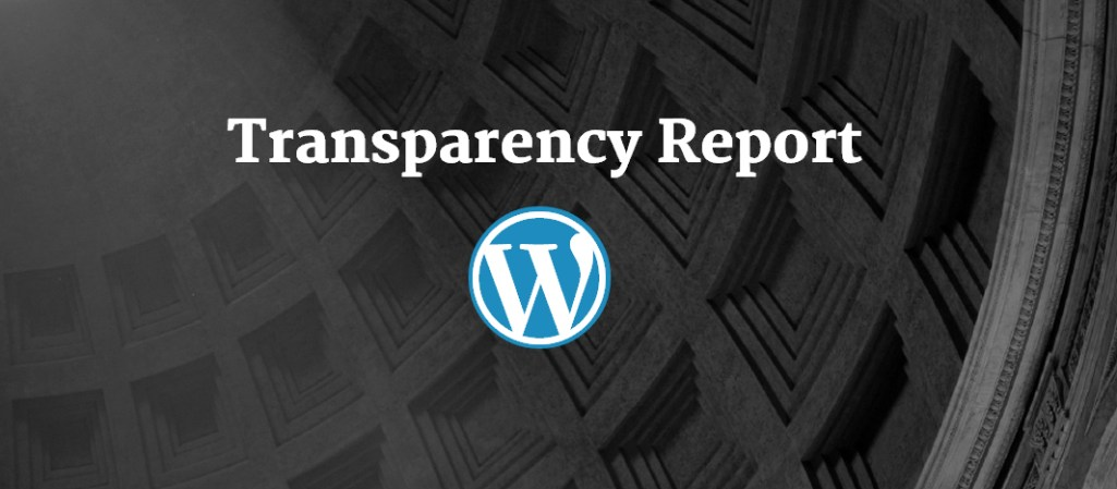 Automattic Publishes Transparency Report, Reaffirms Support for Freedom of Speech