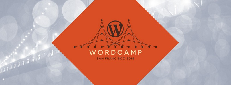 WordCamp San Francisco to Host WordPress Community Summit and Contributor Meetups