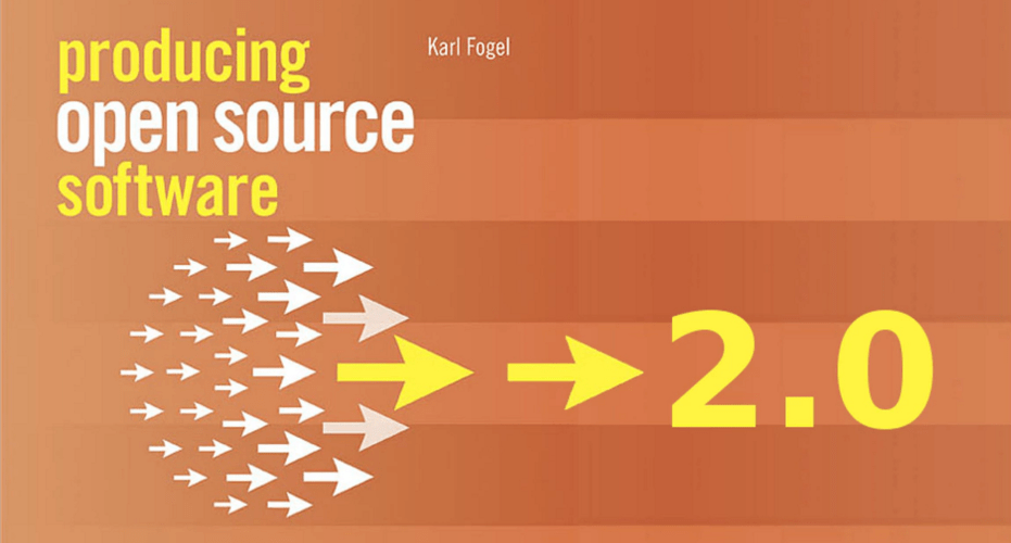 2nd Edition of Producing Open Source Software Now Available for Free