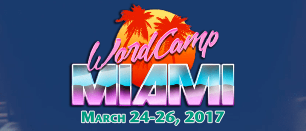 WordCamp Miami 2017 to Host JavaScript Track, AMA Spots, and 2-Day Kids' Camp