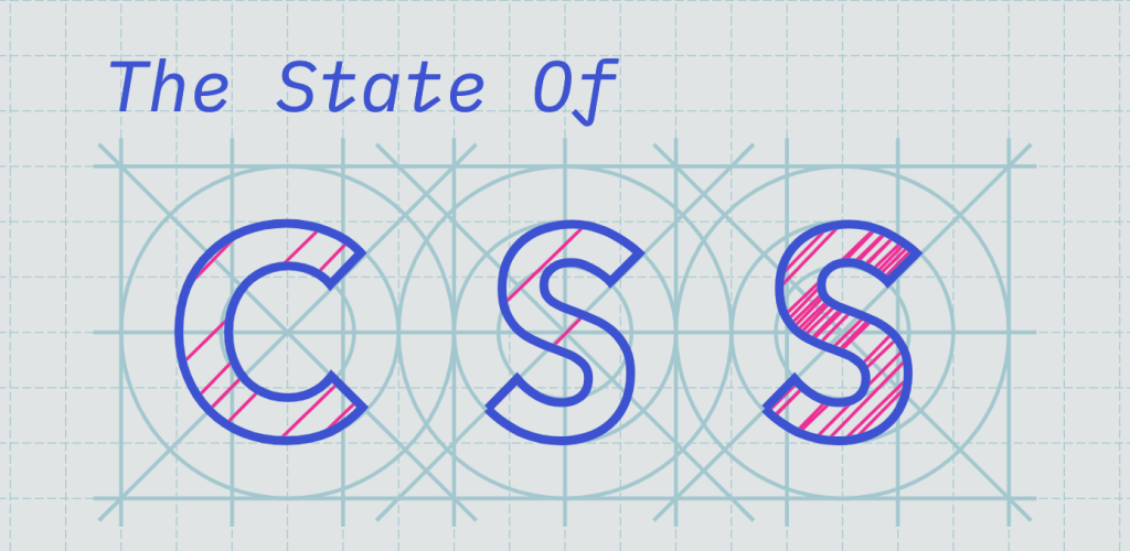 The State of CSS 2019 Survey is Now Open