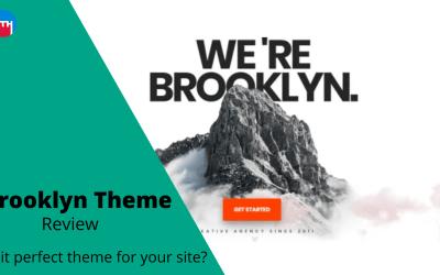 Brooklyn WordPress Theme Review in 2020: A Multi-Purpose WordPress Theme