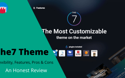 The7 WordPress Theme Review – Flexibility, Features, Pros & Cons