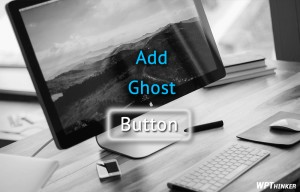 How to Add CSS Ghost Buttons to WordPress Theme