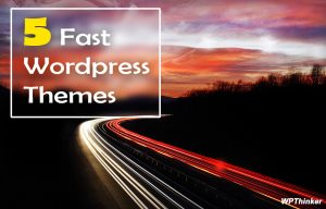 Which is the Best WordPress Theme for Speed and Performance of the Website?