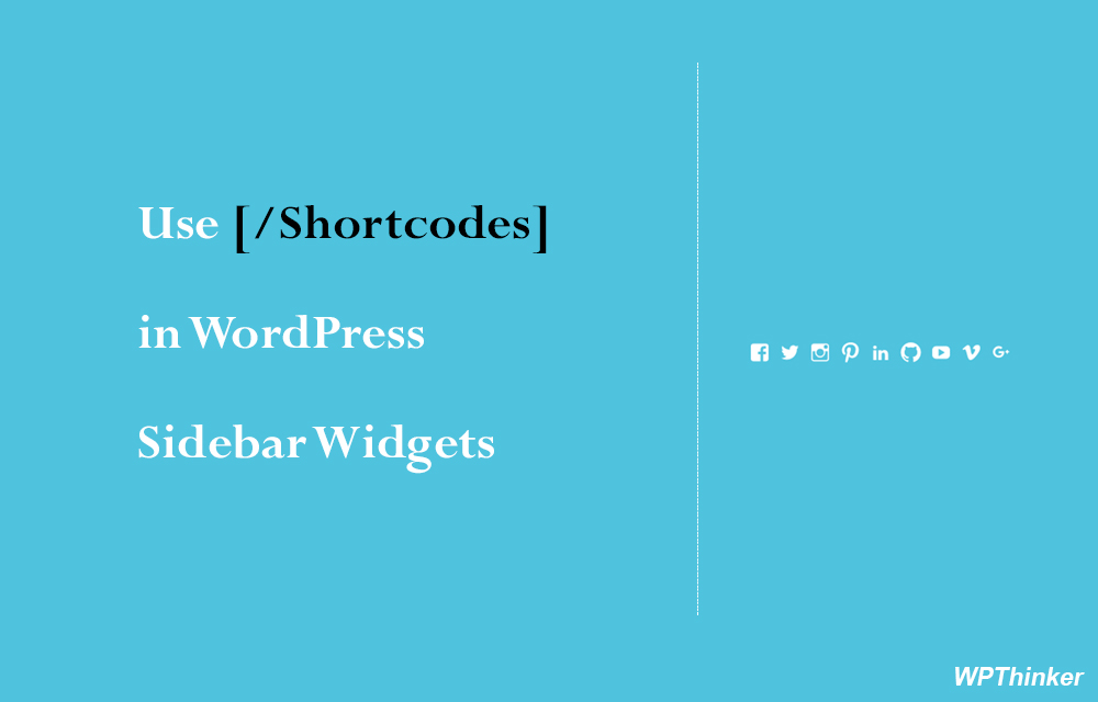 Use Shortcodes in Wordpress Sidebar