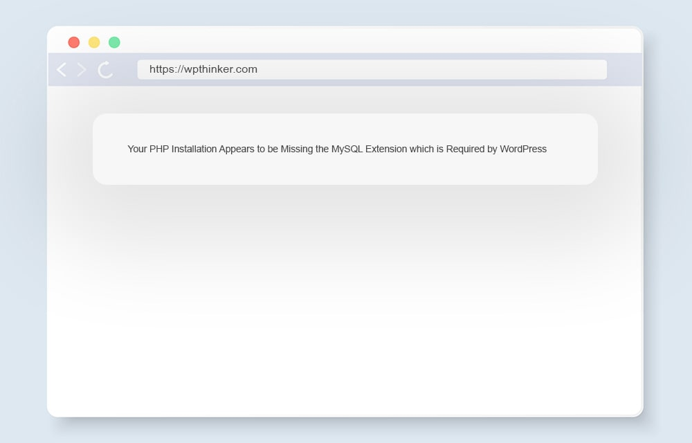 Your PHP Installation Appears to be Missing the MySQL Extension which is Required by WordPress