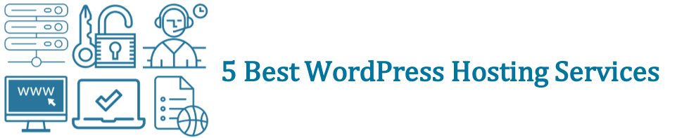 5 Best WordPress Hosting Services