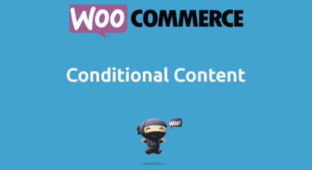 Woocommerce Conditionnal Content