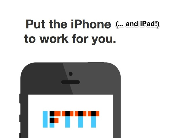 IFTTT To Update Its iOS App Adding Support For iPad, Push