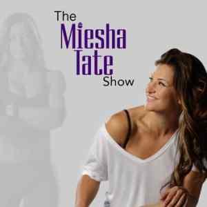 The Miesha Tate Show