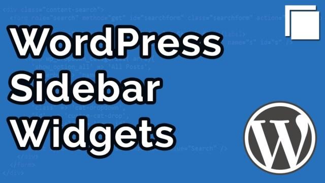 How to Create Sidebar Widgets in WordPress Custom Theme Tutorial ...