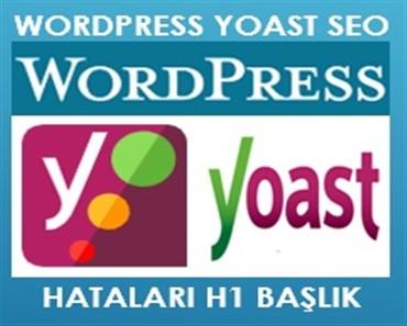 Wordpress Yoast Seo H1 Başlık Hatası Çözümü