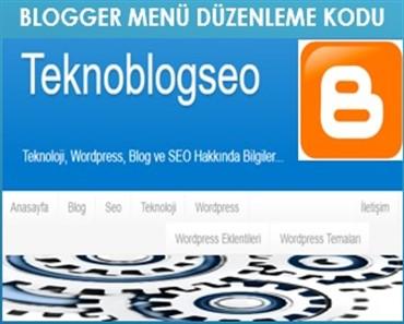 blogger menü düzenleme kodu