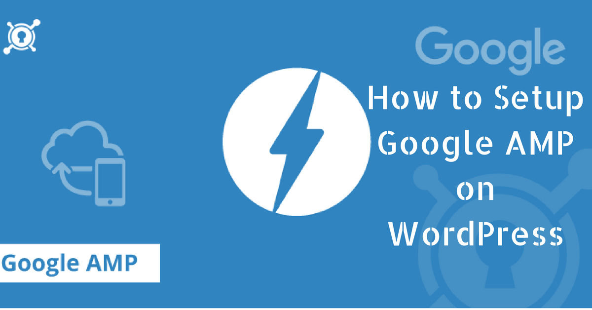 How To Setup AMP on WordPress