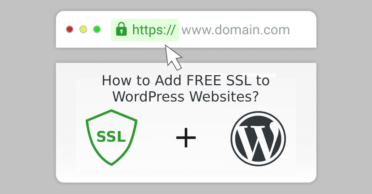 How to Add FREE SSL to WordPress Websites?