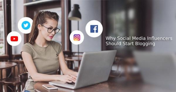social media influencer start blogging