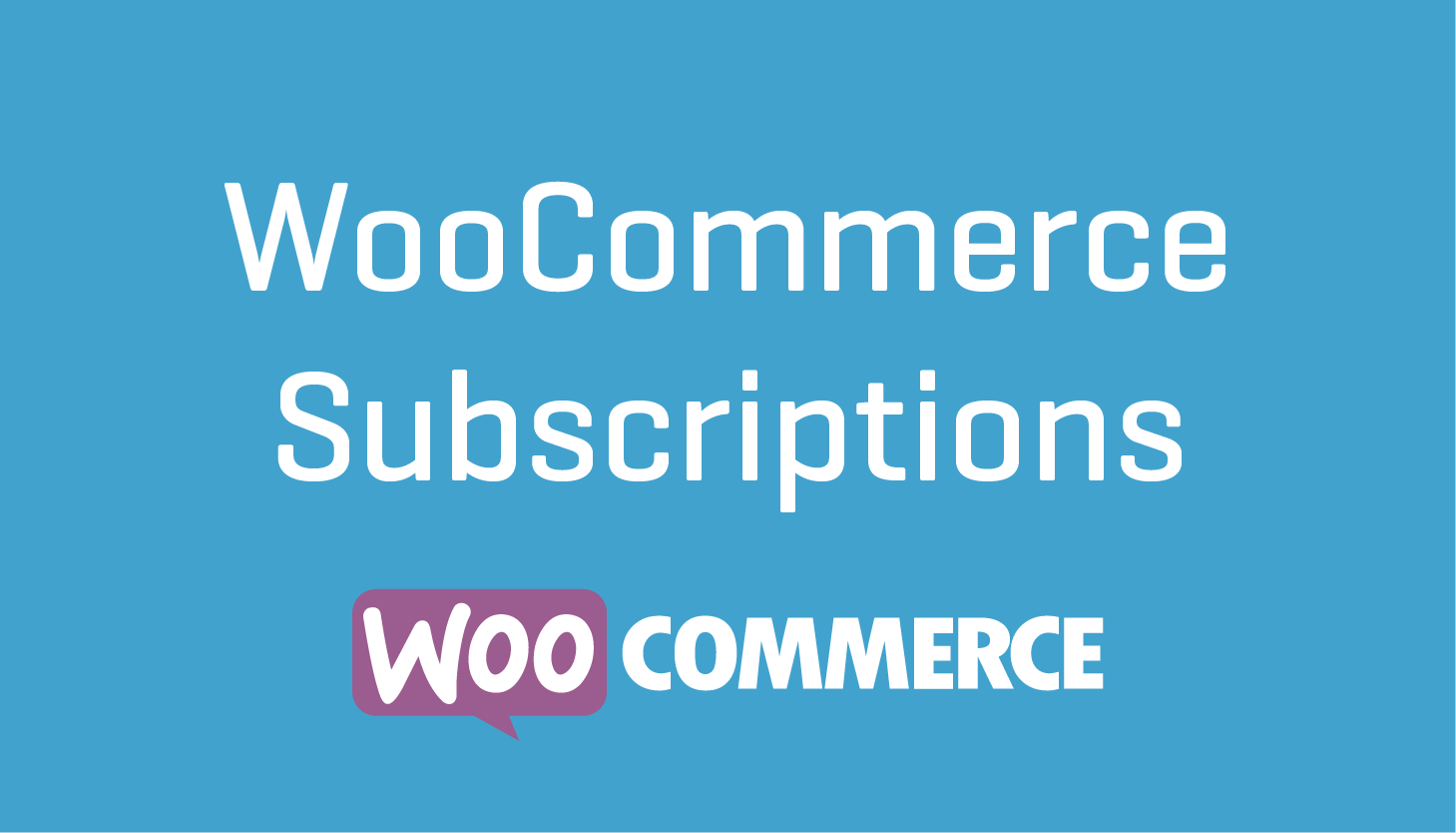What are WooCommerce Subscriptions and how to use them