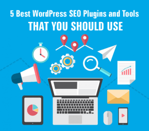 5 Best WordPress SEO Plugins and Tools That You Should Use