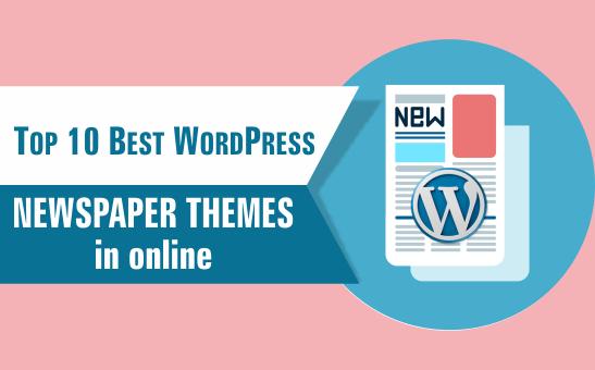 Top 10 Best WordPress Newspaper Themes in online websmartz