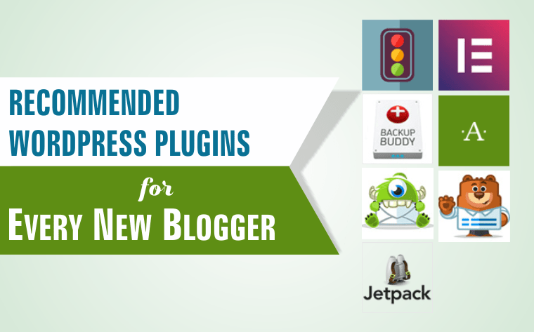 Recommended WordPress Plugins for Every New Blogger