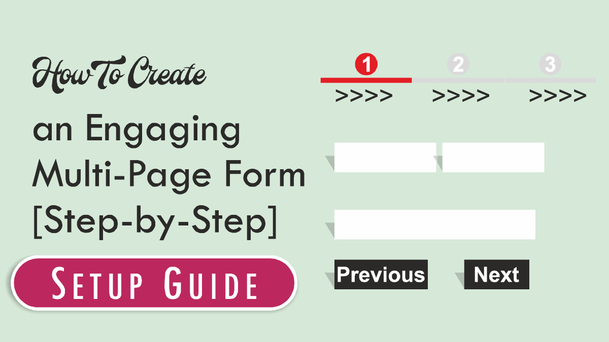 How To Create an Engaging Multi-Page Form [Step-by-Step] with Video