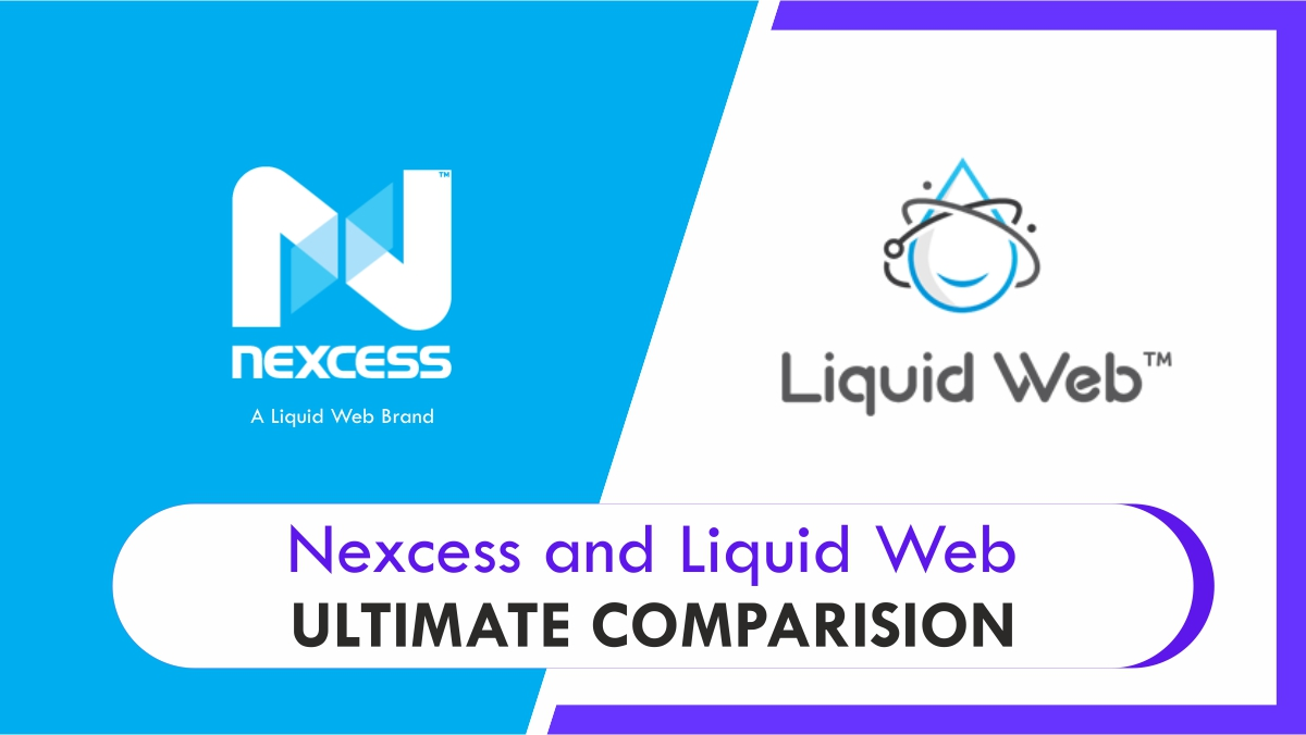 Read more about the article Liquid Web and Nexcess, Ultimate Comparision
