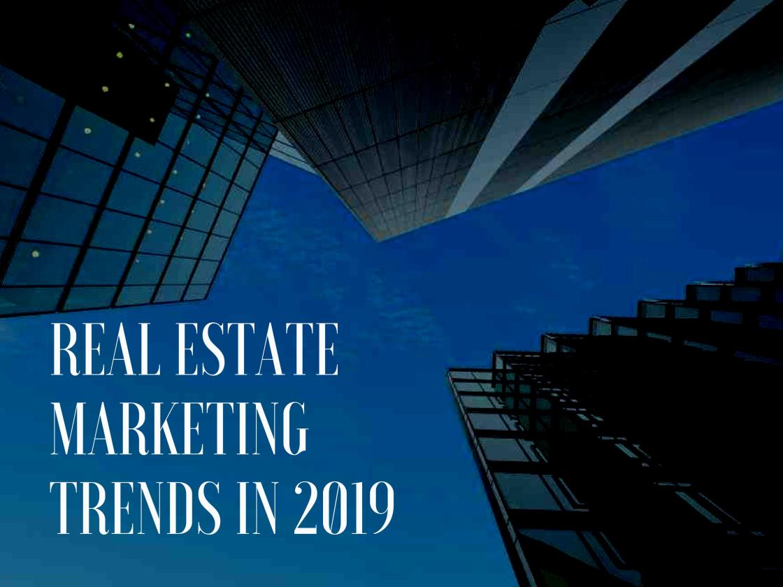 real-estate-marketing-trends-2019