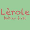 Lèrole babies first