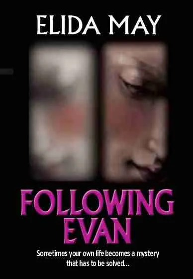 Following Evan by Elida May