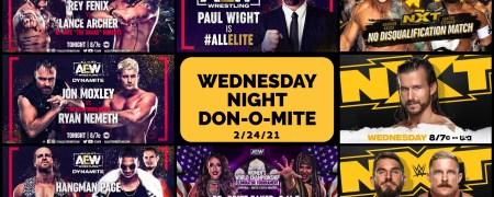 Wednesday Night Don-O-Mite (EP75) 02/24/2021