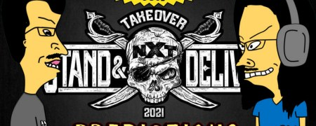 Breakfast Soup + NXT TakeOver: Stand And Deliver Predictions 04/06/2021