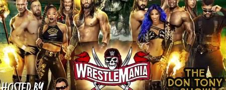 The Don Tony Show + WrestleMania 37 Predictions 04/09/2021