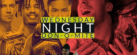 Wednesday Night Don-O-Mite (EP84) 04/28/2021