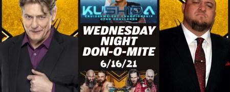 Wednesday Night Don-O-Mite (EP91) 06/16/21