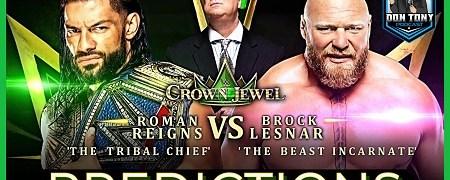 WWE Crown Jewel 2021 Predictions (w/ Don Tony and Mish) 10/20/2021 / Undertaker In Saudi Arabia  / WWE Crown Jewel 2021 Predictions (w/ Don Tony and Mish) 10/20/2021 / Undertaker In Saudi Arabia  / Roman vs Brock / Hell In A Cell