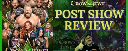 WWE Crown Jewel 2021 PPV Review (w/ Don Tony) 10/21/2021
