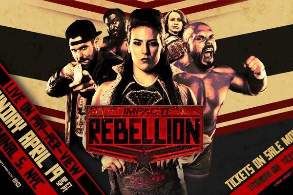 "Impact Wrestling's ""Rebellion"" Ticket Information"