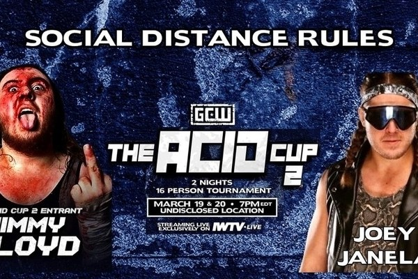 GCW The Acid Cup 2 – Night 2 Results and Review