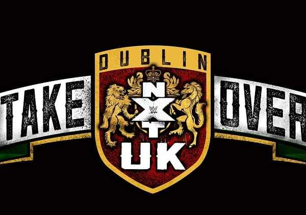 NXT UK TakeOver: Dublin Rescheduled