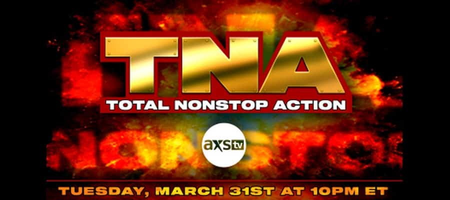TNA Returns This Tuesday Exclusively on AXS TV And Next Wednesday On Fight Network UK