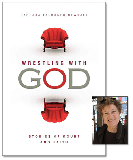 """Wrestling with God: Stories of Doubt and Faith"" book with Barbara Falconer Newhall photo"