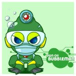 DWN-011 BUBBLEMAN