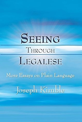 Image, book cover, Seeing Through Legalese by Joseph Kimble