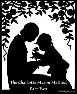 The Charlotte Mason Method Part Two