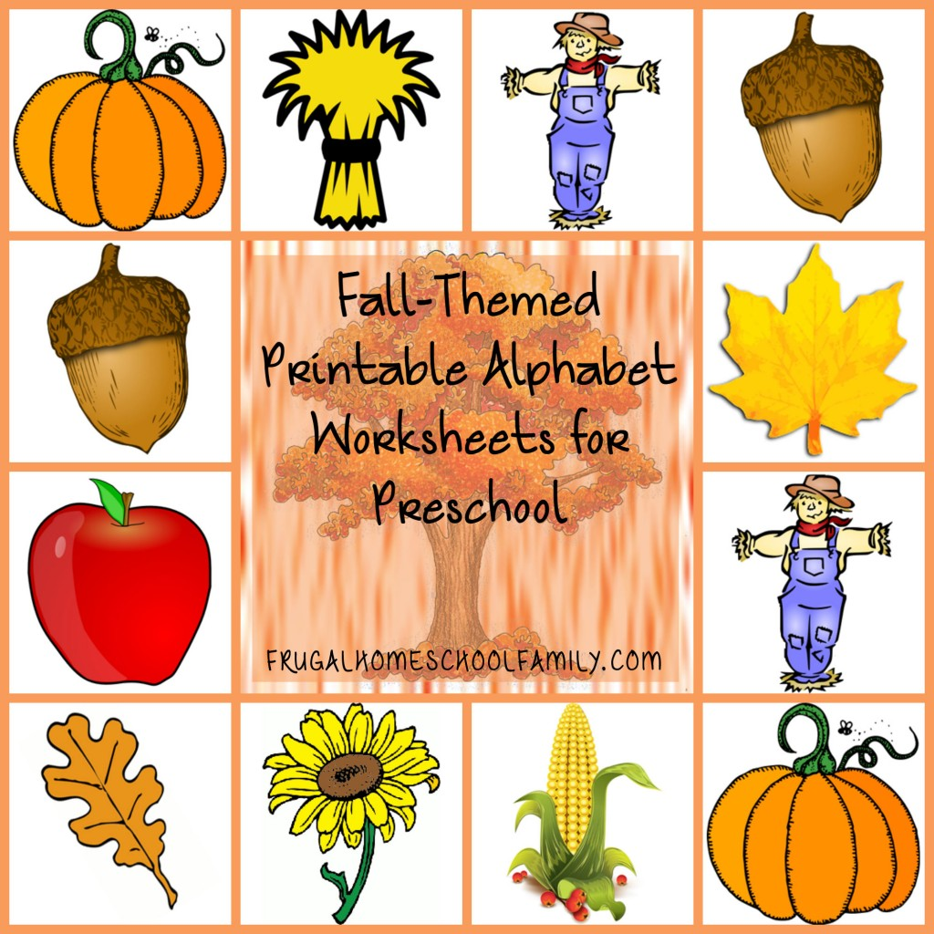 Alphabet Worksheets For Preschool With A Fall Theme