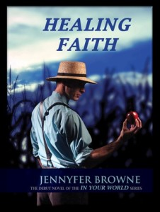 Healing the Faith by Jennyfer Browne BC