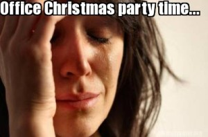 Meme - Office Christmas Party'
