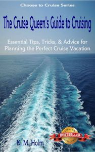 The Cruise Queen's Guide to Cruising